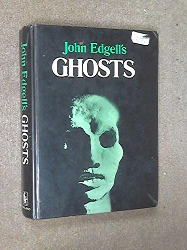 9780853400202: John Edgell's ghosts: An omnibus of the supernatural,