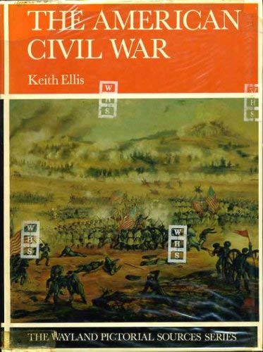 9780853400318: The American Civil War (The Putnam Pictorial Sources Series)