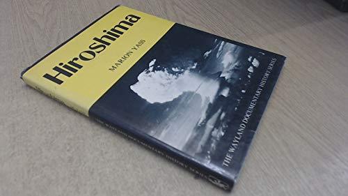 9780853401599: Hiroshima (The Wayland documentary history)