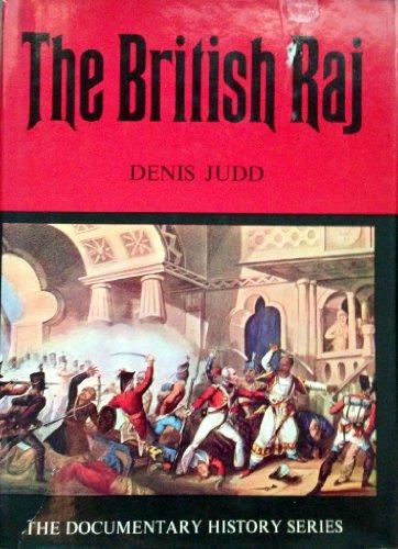 9780853401834: The British Raj (The Wayland Documentary History Series)