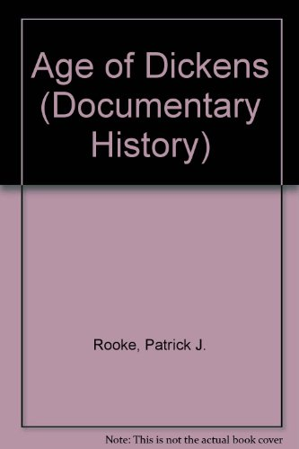 9780853402107: Age of Dickens (Documentary History)