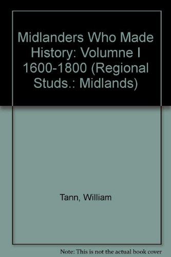 Midlanders Who Made History: TANN, William