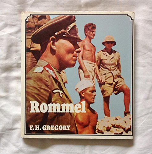 Rommel (Wayland history makers): Gregory, Frank Hutson