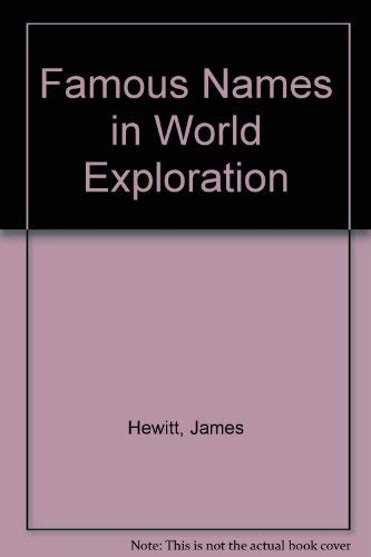 Famous Names in World Exploration