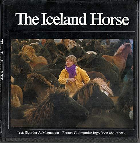 The Iceland Horse: Sigurdur A. Magnusson