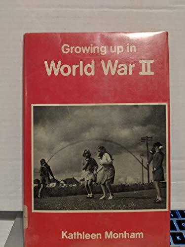 9780853406365: Growing Up in World War II