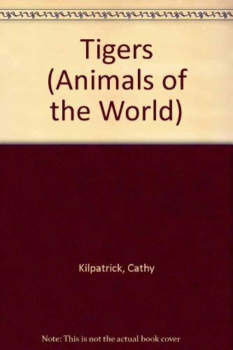 9780853406488: Tigers (Animals of the World)