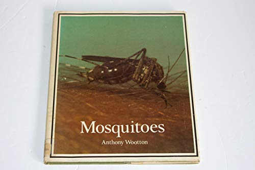 Mosquitoes (Young naturalist books): Wootton, Anthony