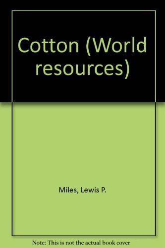 9780853407416: Cotton (World resources)