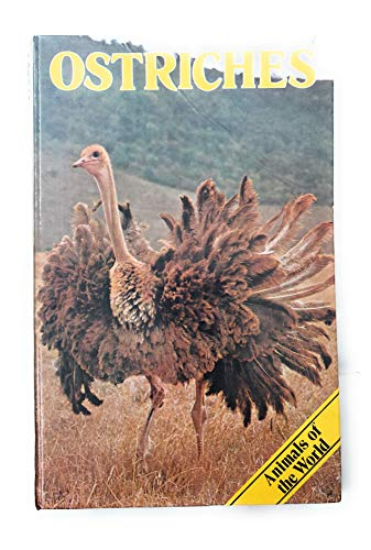 Ostriches (Animals of the World): Anthony Wootton