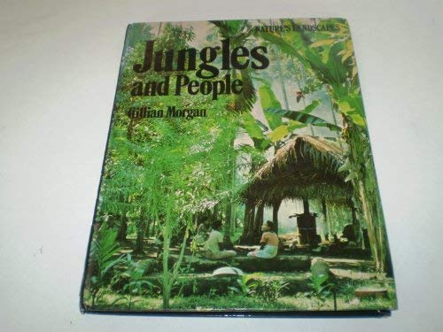 9780853409243: Jungles And People (Nature's Landscapes)