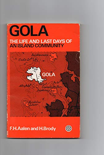 Gola: Life and Last Days of an: Aalen, F.H.A., Brody,