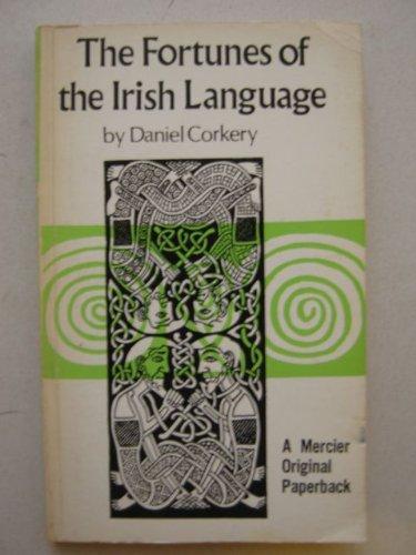 9780853420453: Fortunes of the Irish Language