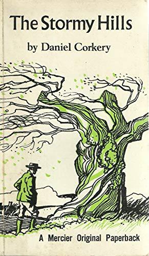 The Stormy Hills: Corkery, Daniel