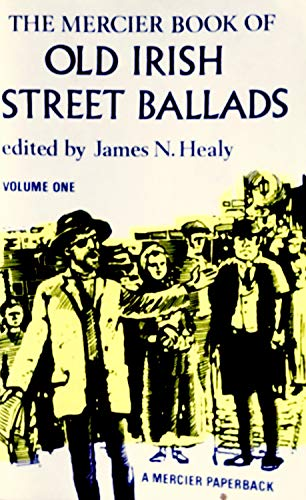 Book of Old Irish Street Ballads: v.: Healy, James N.