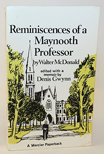 9780853421085: Reminiscences of a Maynooth Professor