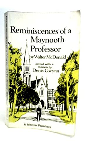 Reminiscences of a Maynooth Professor: McDonald, Walter