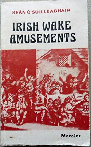 Irish Wake Amusements: Sean O Suilleabhain