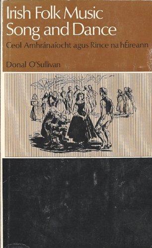 Irish folk music: Song and dance (Irish: Donal Joseph O'Sullivan