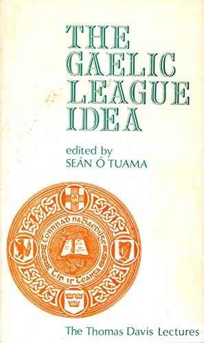 The Gaelic League Idea [The Thomas Davis