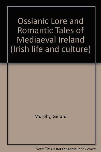 9780853422679: Ossianic Lore and Romantic Tales of Mediaeval Ireland