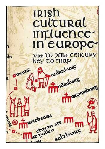 Irish cultural influence in europe. VIth to XIIth Century Key to Map