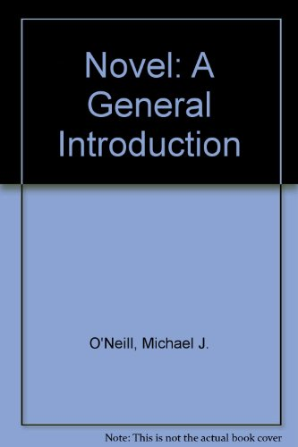 Novel: A General Introduction (0853422842) by Michael J. O'Neill