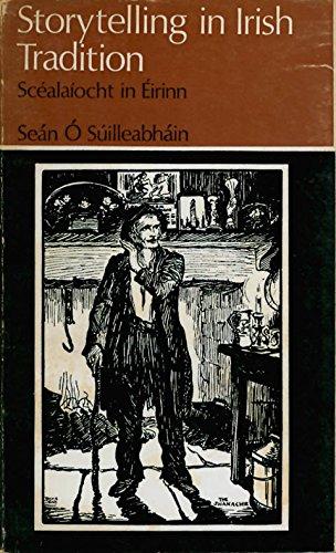 9780853423065: Storytelling in Irish tradition (Irish life and culture)