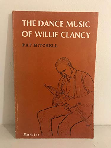 9780853424659: The Dance Music Of Willie Clancy