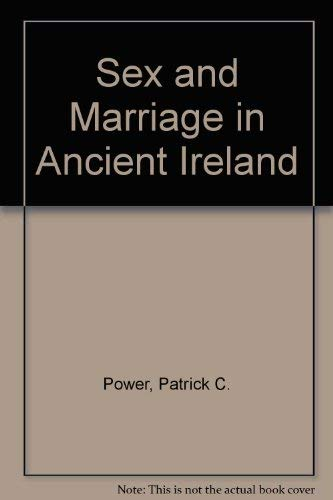 Sex and marriage in ancient ireland