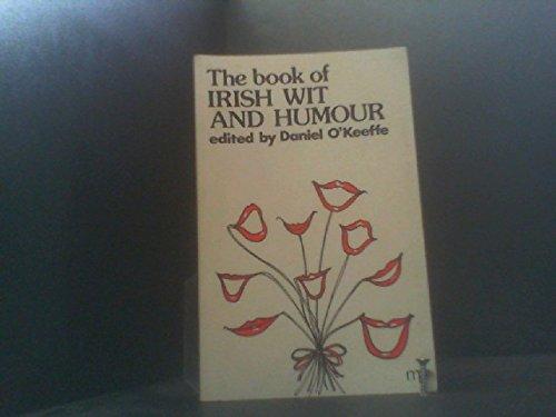 Book of Irish Wit and Humour: O'Keeffe, Daniel