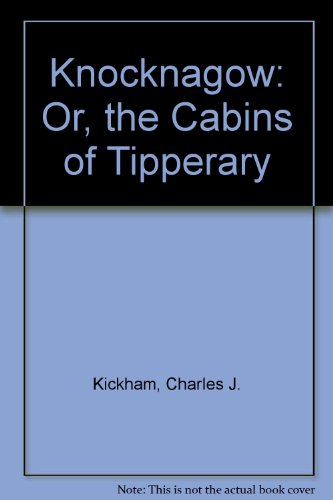 9780853425540: Knocknagow: Or, the Cabins of Tipperary