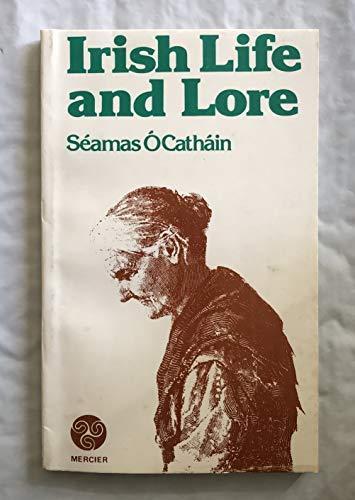 Irish Life and Lore: Seamus O Cathain