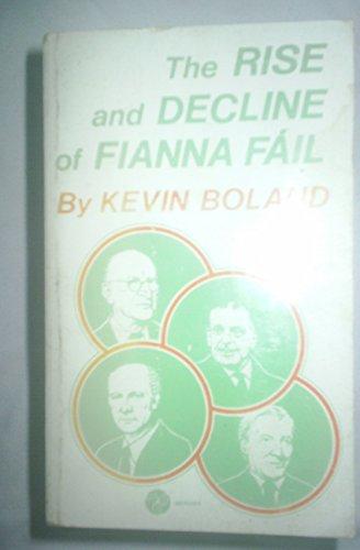Rise and Decline of Fianna Fail: Kevin Boland