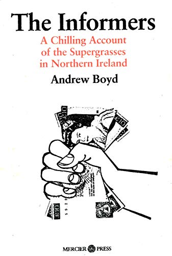 9780853427254: The informers: A chilling account of the supergrasses in Northern Ireland