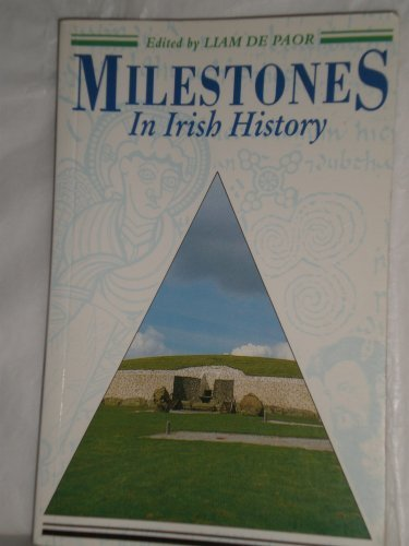 Milestones in Irish History (A Companion series to the Thomas Davis Lectures)