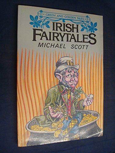 9780853428664: Irish Fairytales (Green and Golden Tales)