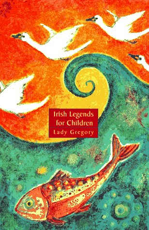 Irish Legends for Children: Gregory, Lady