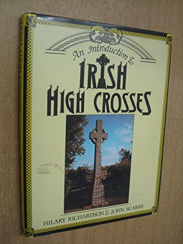9780853429418: An Introduction to Irish High Crosses
