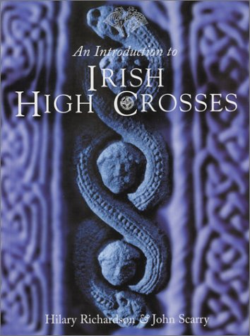 9780853429548: An Introduction to Irish High Crosses