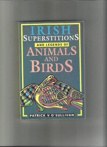 9780853429579: Irish Superstitions and Legends of Animals and Birds