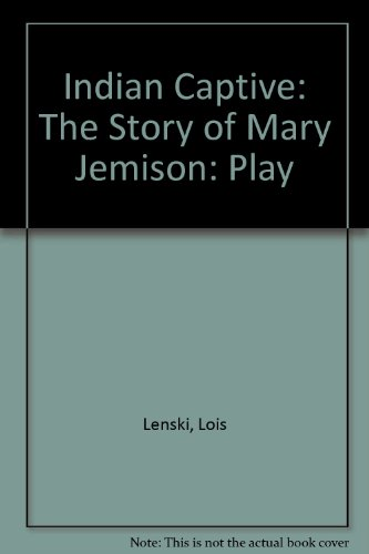 9780853433811: Indian Captive: Play: The Story of Mary Jemison