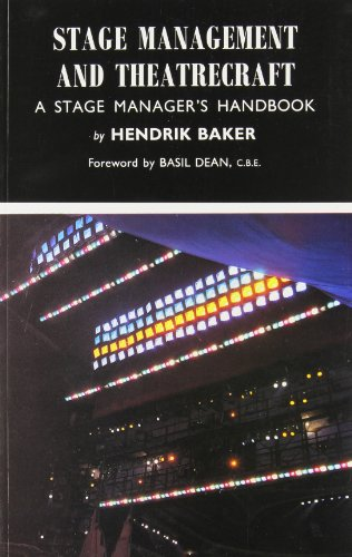 Stage Management and Theatrecraft: Stage Manager's Handbook - Baker, Hendrik