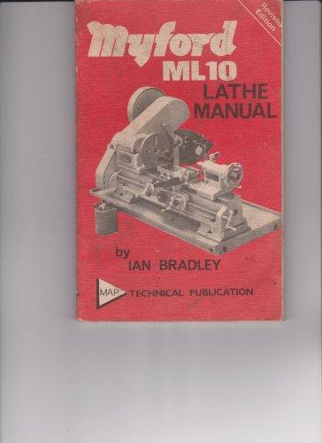 9780853440284: Myford ML10 lathe manual