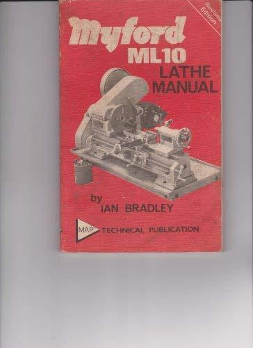 Myford ML10 lathe manual: Ian Bradley