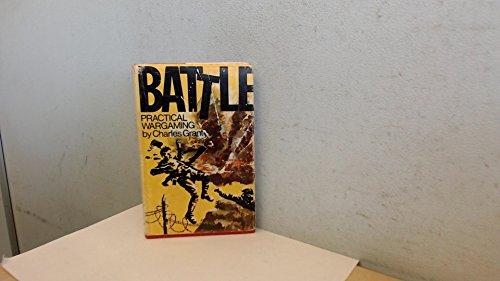 9780853440345: Battle! Practical Wargaming