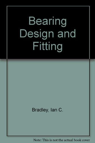 9780853440550: Bearing Design and Fitting