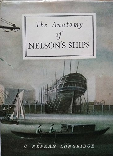 9780853440918: Anatomy of Nelson's Ships