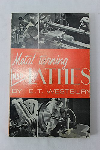 9780853441021: Metal Turning Lathes: Their Design, Application and Operation