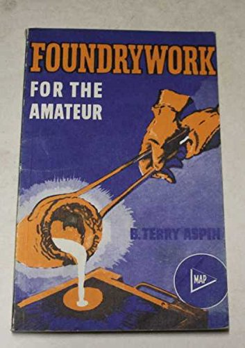 9780853441052: Foundry Work for the Amateur